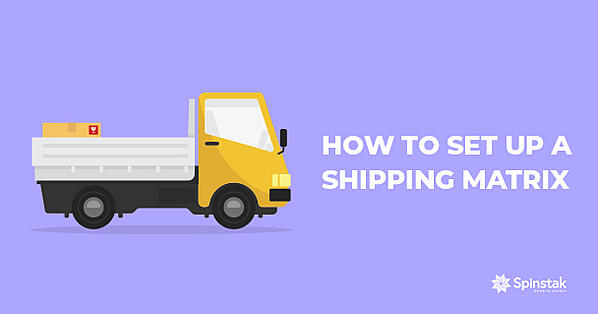 How to Set Up a Shipping Matrix Featured Image