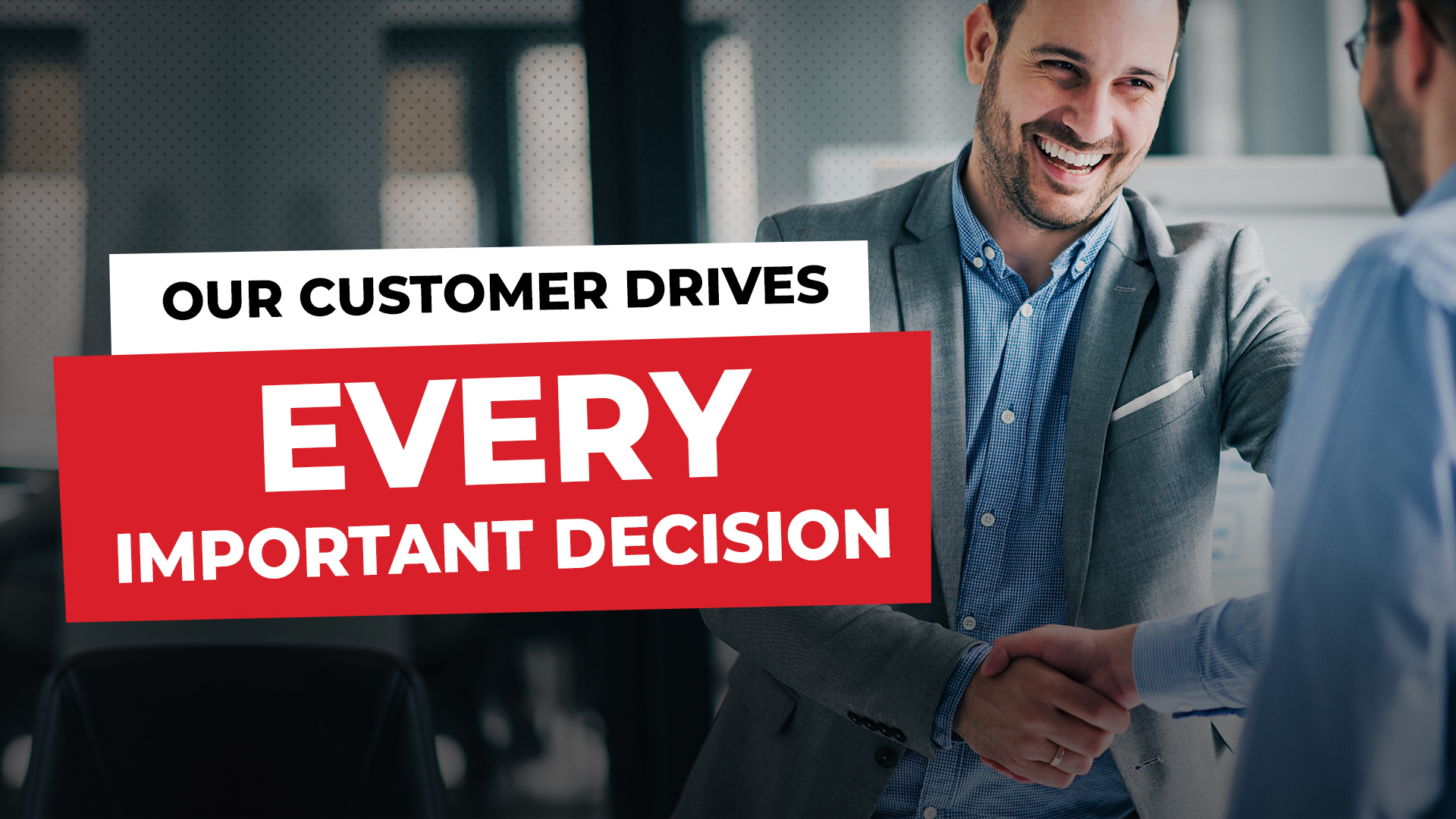 Episode 18: The Customer Drives Every Important Decision